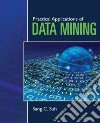 Practical Applications of Data Mining