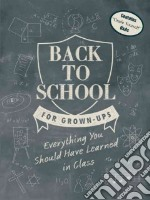 Back to School for Grown-Ups libro in lingua di Evans Stephen, Whitelaw Ian