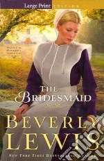 The Bridesmaid libro in lingua di Lewis Beverly