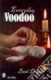 Everyday Voodoo