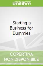 Starting a Business for Dummies libro in lingua di Colin Barrow
