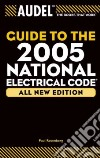 Guide To The 2005 National Electrical Code