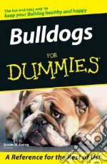 Bulldogs for Dummies libro in lingua di Ewing Susan M.