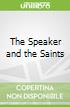 The Speaker and the Saints