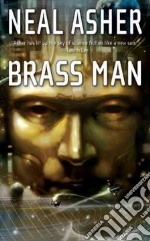 Brass Man libro in lingua di Asher Neal