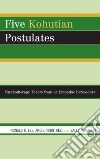 Five Kohutian Postulates