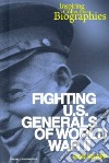 Fighting U.s. Generals of World War II