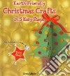 Earth-Friendly Christmas Crafts in 5 Easy Steps