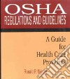 Osha Regulations and Guidelines