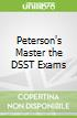 Peterson's Master the DSST Exams