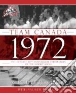 Team Canada 1972 libro in lingua di Podnieks Andrew
