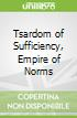 Tsardom of Sufficiency, Empire of Norms