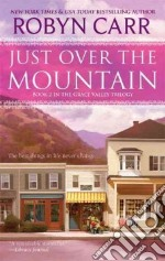Just over the Mountain libro in lingua di Carr Robyn