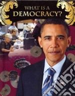 What Is a Democracy? libro in lingua di Bright-Moore Susan