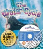 The Water Cycle libro in lingua di Kalman Bobbie