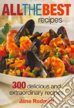All the Best Recipes libro in lingua di Rodmell Jane