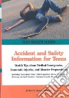 Accident and Safety Information for Teens