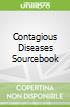 Contagious Diseases Sourcebook