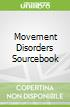 Movement Disorders Sourcebook