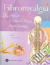 Fibromyalgia & Other Central Pain Syndromes
