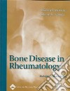 Bone Disease In Rheumatology