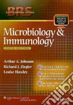 Microbiology and Immunology libro in lingua di Johnson Arthur G., Ziegler Richard J. Ph.D., Hawley Louise Ph.D.