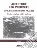 Acceptable Risk Processes libro in lingua di Taylor Craig E. (EDT), Vanmarcke Erik (EDT)