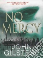 No Mercy libro in lingua di Gilstrap John