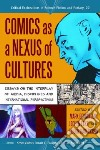 Comics As a Nexus of Cultures