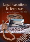 Legal Executions in Tennessee