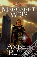 Amber and Blood libro in lingua di Weis Margaret