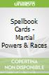 Spellbook Cards - Martial Powers & Races