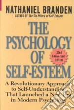 The Psychology of Self-Esteem libro in lingua di Branden Nathaniel