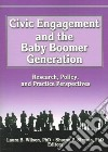 Civic Engagement And the Baby Boomer Generation