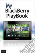 My BlackBerry PlayBook libro in lingua di Johnston Craig James