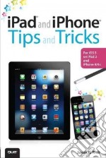 iPad and iPhone Tips and Tricks libro in lingua di Rich Jason R.