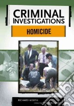 Homicide libro in lingua di Worth Richard, French John L. (EDT)