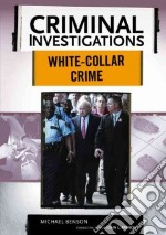 White-Collar Crime libro in lingua di Benson Michael, French John L. (EDT)