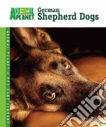 German Shepherd Dogs libro in lingua di Ewing Susan M.