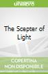 The Scepter of Light