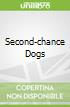 Second-chance Dogs