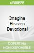 Imagine Heaven Devotional