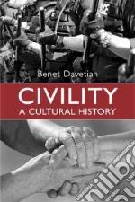 Civility libro in lingua di Davetian Benet