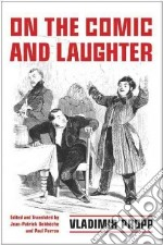 On the Comic and Laughter libro in lingua di Propp Vladimir, Debbeche Jean-Patrick (EDT), Perron Paul (TRN)