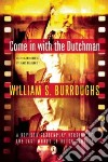 Come in With the Dutchman