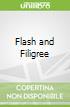 Flash and Filigree