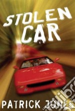 Stolen Car libro in lingua di Jones Patrick