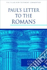 Paul's Letter to the Romans libro in lingua di Kruse Colin G.