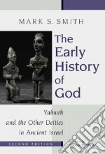 The Early History of God libro in lingua di Smith Mark S.