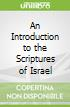 An Introduction to the Scriptures of Israel